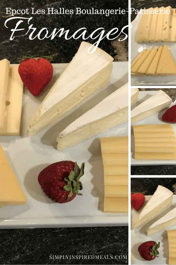 Epcot Recipe Fromages (Cheese Plate)
