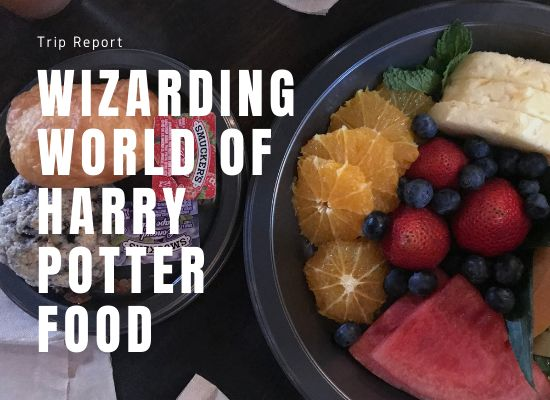 Trip Report Wizarding World of Harry Potter Food