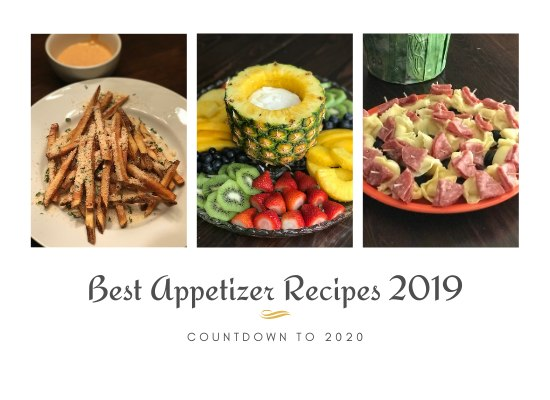 Countdown to 2020 – Best Appetizers and Snacks